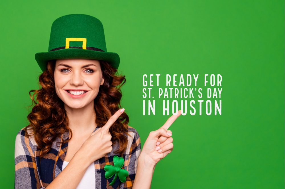 Get Ready For St. Patrick's Day in Houston